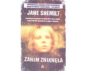 Szczegóły książki ZANIM ZNIKNĘŁA