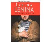 Szczegóły książki ŁYSINA LENINA. WSPOMNIENIA ADWOKATA