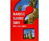 Szczegóły książki NAJWIĘKSZE TAJEMNICE ŚWIATA