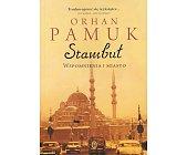 Szczegóły książki STAMBUŁ - WSPOMNIENIA I MIASTO