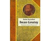 Szczegóły książki IWAN GROŹNY