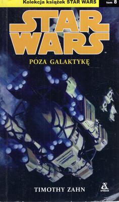 STAR WARS: POZA GALAKTYKĘ