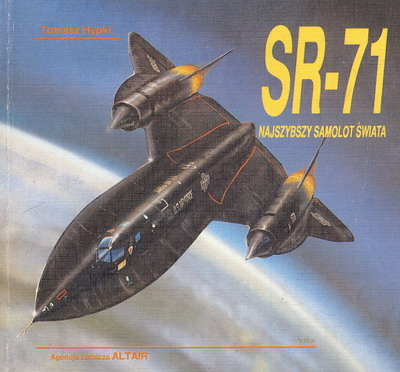 SR-71, NAJSZYBSZY SAMOLOT ŚWIATA