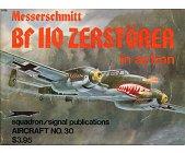 Szczegóły książki MESSERSCHMITT BF 110 ZERSTORER (IN ACTION)