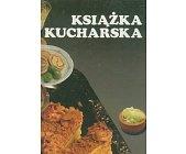 Szczegóły książki KSIĄŻKA KUCHARSKA