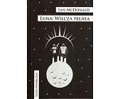 Szczegóły książki LUNA: WILCZA PEŁNIA