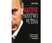 Szczegóły książki MAFIJNE PAŃSTWO PUTINA