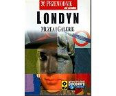 Szczegóły książki LONDYN MUZEA I GALERIE
