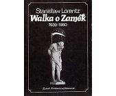 Szczegóły książki WALKA O ZAMEK 1939 - 1980