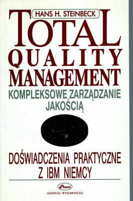 TOTAL QUALITY MANAGEMENT. KOMPLEKSOWE ZARZĄDZANIE JAKOŚCIĄ