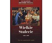 Szczegóły książki WIELKIE STULECIE 1592 - 1690