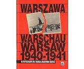 Szczegóły książki WARSZAWA 1940 - 1941 W FOTOGRAFII HANSA JOACHIMA GERKE