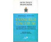 Szczegóły książki ADHORTACJA APOSTOLSKA EVANGELII GAUDIUM