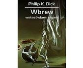 Szczegóły książki WBREW WSKAZÓWKOM ZEGARA