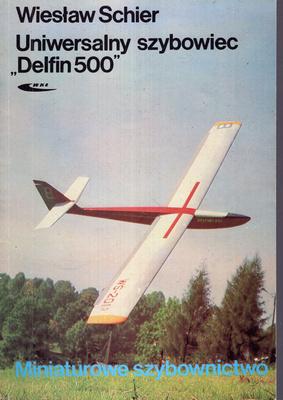 """UNIWERSALNY SZYBOWIEC """"DELFIN 500"""""""