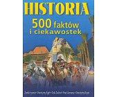 Szczegóły książki HISTORIA 500 FAKTÓW I CIEKAWOSTEK