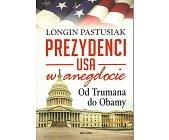 Szczegóły książki PREZYDENCI USA W ANEGDOCIE. OD TRUMANA DO OBAMY