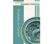 Szczegóły książki JEDWABNA CESARZOWA - UZURPATORKA