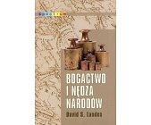 Szczegóły książki BOGACTWO I NĘDZA NARODÓW
