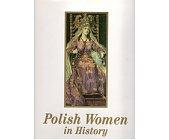 Szczegóły książki POLISH WOMEN IN HISTORY