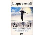 Szczegóły książki ZACHÓD 10 LAT PRZED TOTALNYM BANKRUCTWEM?