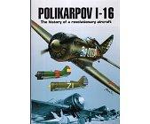 Szczegóły książki POLIKARPOV I-16 THE HISTORY OF A REVOLUTIONARY AIRCRAFT