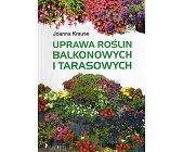 Szczegóły książki UPRAWA ROŚLIN BALKONOWYCH I TARASOWYCH