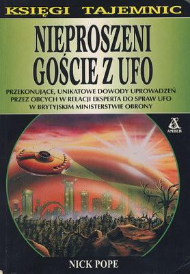 NIEPROSZENI GOŚCIE Z UFO