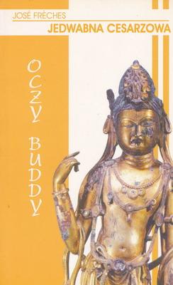 JEDWABNA CESARZOWA - OCZY BUDDY