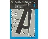 Szczegóły książki OD STAFFA DO WOJACZKA - POEZJA POLSKA 1939 - 1988 - 2 TOMY