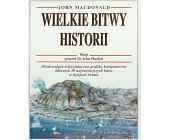 Szczegóły książki WIELKIE BITWY HISTORII