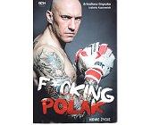 Szczegóły książki FUCKING POLAK. NOWE ŻYCIE