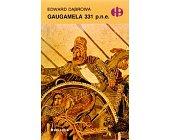 Szczegóły książki GAUGAMELA 331 P.N.E. (HISTORYCZNE BITWY)