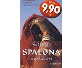 Szczegóły książki SPALONA ŻYWCEM