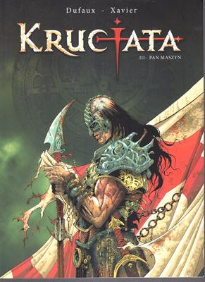 KRUCJATA - TOM III - PAN MASZYN