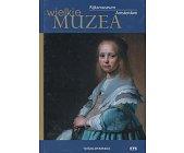 Szczegóły książki RIJKSMUSEUM AMSTERDAM (WIELKIE MUZEA)