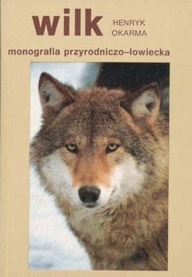 WILK - MONOGRAFIA PRZYRODNICZO - ŁOWIECKA