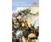 Szczegóły książki SZYPKA I PLEWNA 1877