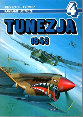TUNEZJA 1943 - KAMPANIE LOTNICZE NR 4