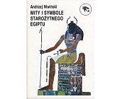 Szczegóły książki MITY I SYMBOLE STAROŻYTNEGO EGIPTU
