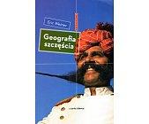 Szczegóły książki GEOGRAFIA SZCZĘŚCIA (BIEGUNY)