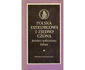 Szczegóły książki POLSKA DZIELNICOWA I ZJEDNOCZONA