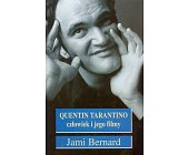 Szczegóły książki QUENTIN TARANTINO - CZŁOWIEK I JEGO FILMY