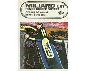 Szczegóły książki MILIARD LAT PRZED KOŃCEM ŚWIATA
