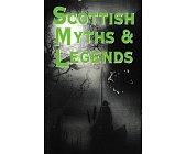 Szczegóły książki SCOTTISH MYTHS & LEGENDS