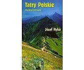 Szczegóły książki TATRY POLSKIE. PRZEWODNIK