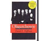 Szczegóły książki OLIGARCHOWIE