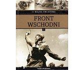 Szczegóły książki II WOJNA ŚWIATOWA - TOM X - FRONT WSCHODNI