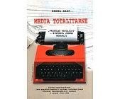 Szczegóły książki MEDIA TOTALITARNE