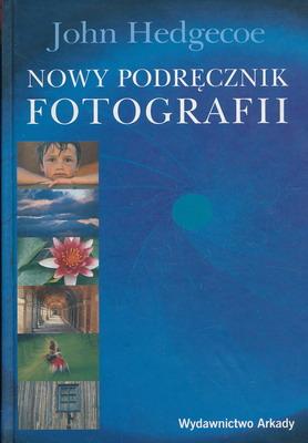 NOWY PODRĘCZNIK FOTOGRAFII